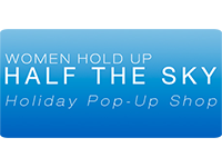 Women Hold Up Half the Sky Holiday Pop-up Shop